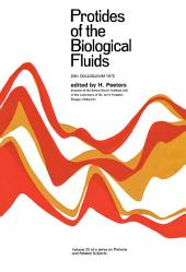 Protides of the Biological Fluids: Proceedings of the Twentieth Colloquium, Brugge, 1972