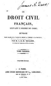 Le droit civil français: suivant l'ordre du code, Volume1