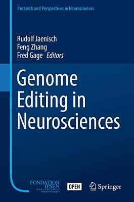 Genome Editing in Neurosciences