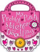 My Pretty Pink Sticker Doodling Bag PDF