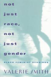 Not Just Race Not Just Gender Book PDF