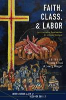 Faith  Class  and Labor PDF