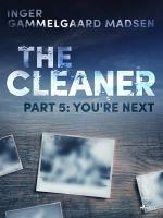 The Cleaner 5  You re Next PDF