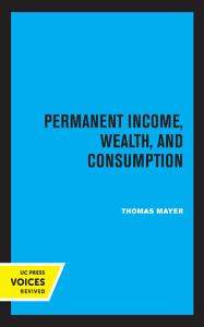 Permanent Income  Wealth  and Consumption PDF