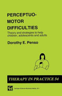 Perceptuo-motor Difficulties