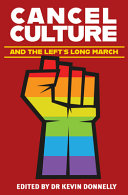 Cancel Culture and the Left s Long March