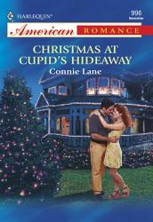 Christmas At Cupid S Hideaway Book PDF