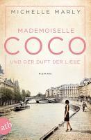 Mademoiselle Coco und der Duft der Liebe PDF