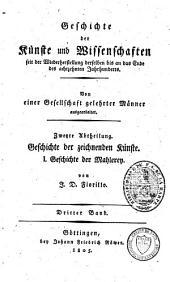 Geschichte der zeichnenden Künste von ihrer Wiederauflebung bis auf die neuesten Zeiten: Bände 1-3