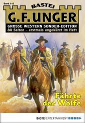 G. F. Unger Sonder-Edition - Folge 115: Fährte der Wölfe
