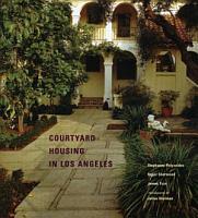 Courtyard Housing in Los Angeles PDF