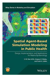 Spatial Agent Based Simulation Modeling in Public Health PDF