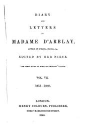 Diary and Letters: 1813 - 1840, Volume 7