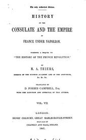 History of the consulate and the empire of France under Napoleon, tr. by D.F. Campbell: Volumes 7-8