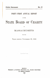 Annual Report of the State Board of Charity of Massachusetts: Volume 41, Part 1919