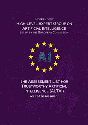 The Assessment List for Trustworthy Artificial Intelligence (ALTAI)