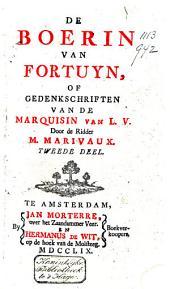 De boerin van fortuyn, of Gedenkschriften van de marquisin van L.V.: 3 parts, Volume 2