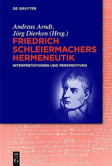 Friedrich Schleiermachers Hermeneutik PDF