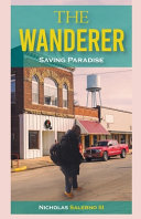 The Wanderer  Saving Paradise