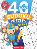 40 Easy Sudoku Puzzles for Kids