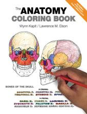 The Anatomy Coloring Book: Edition 4