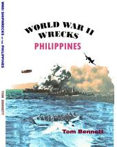 World War II Wrecks of the Philippines: WWII Shipwrecks of the Philippines