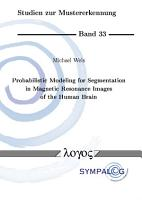 Probabilistic Modeling for Segmentation in Magnetic Resonance Images of the Human Brain PDF