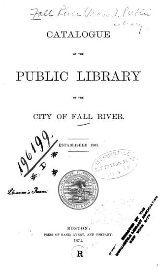 Catalogue of the Public Library of the City of Fall River PDF