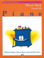 Alfred s Basic Piano Library   Theory Book 1A PDF