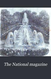 The National Magazine: Volumes 10-11