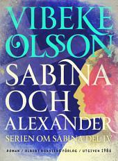 Sabina och Alexander: Berättelse