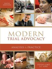 Modern Trial Advocacy: Analysis and Practice, Fifth Edition