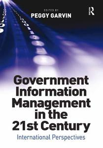 Government Information Management in the 21st Century PDF