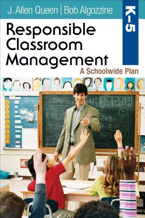 Responsible Classroom Management  Grades K   5 PDF