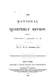The National Quarterly Review: Volume 5