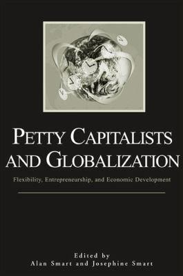 Petty Capitalists and Globalization