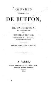 Oeuvres complètes de Buffon: avec les descriptions anatomiques de Daubenton, son collaborateur, Volume1,Partie1