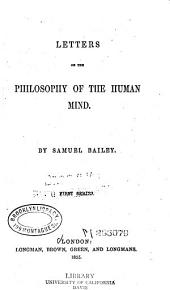 Letters on the Philosophy of the Human Mind: 1st-3d Series