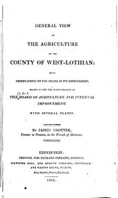 Agricultural Surveys: West-Lothian (1811)