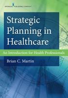 Strategic Planning in Healthcare PDF