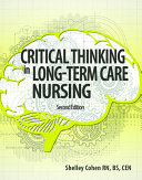 Critical Thinking in Long term Care Nursing PDF
