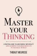 Master Your Thinking