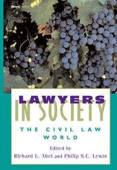 Lawyers in Society: The Civil Law World