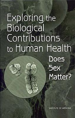 Exploring the Biological Contributions to Human Health