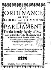 An ordinance ... for the speedy supply of monies within the city of London ... for the ... maintenance of the armies raised ... for the ... defence of the city: Volume 48