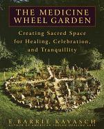 The Medicine Wheel Garden