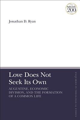Love Does Not Seek Its Own