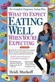 What To Expect  Eating Well When You Re Expecting  2nd Edition