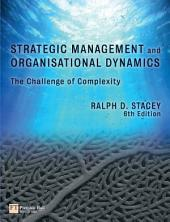 Strategic Management and Organisational Dynamics: the challenge of complexity, Edition 6