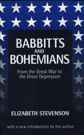 Babbitts and Bohemians: From the Great War to the Great Depression